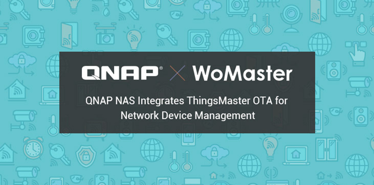 QNAP to Integrate WoMaster's ThingsMaster OTA into QNAP NAS for